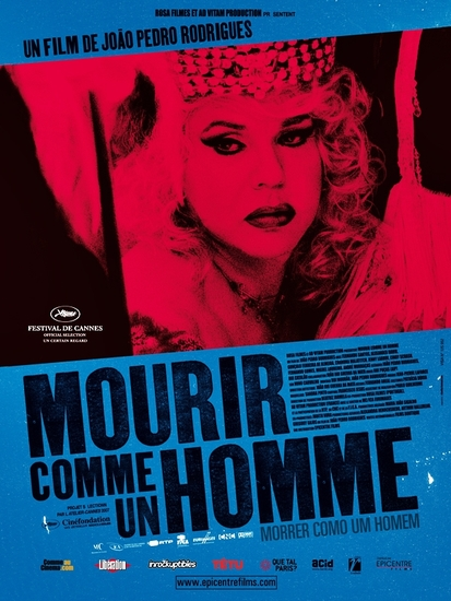Mourir comme un homme - Joao Pedro Rodrigues